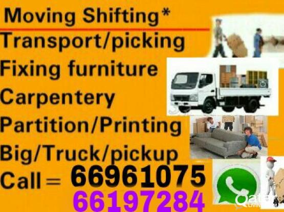 Low price moving,shifting,packing,carpenter,pickup,painting service.call 66961075
