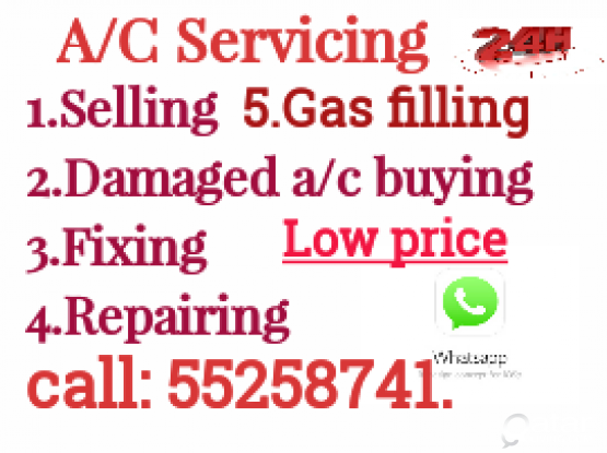 Split Ac selling,servicing, repairing, installation etc. low rate. please call: 55258741.