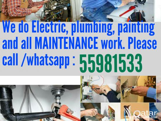 Plumbing, Electric, painting,shifting and all MAINTENANCE work.