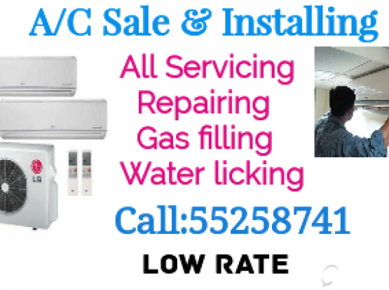 A/C Sale, fixing & servicing. please call: 55258741.