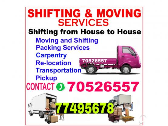 house shifting and moving and transportation service.call and WhatsApp 70526557 77495678.