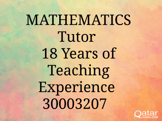 MATHEMATICS Tutor 18 Years Experience in/Edexcel/Oxford/Cambridge/IGCSE/SAT/ACT/AS/to all