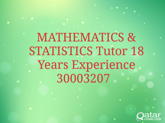 Highly Qualified & 18 Years Experience in MATH /Stats Tutor Fr IGCSE/Edexcel/Oxford/Cambridge/ A&O Level /SAT/ACT