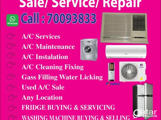 We do Ac & Fridge Servicing /maintenance/not working Fridge & Ac Buy selling. All kinds of AC and Fridge repairing.you need  Please call 70093833