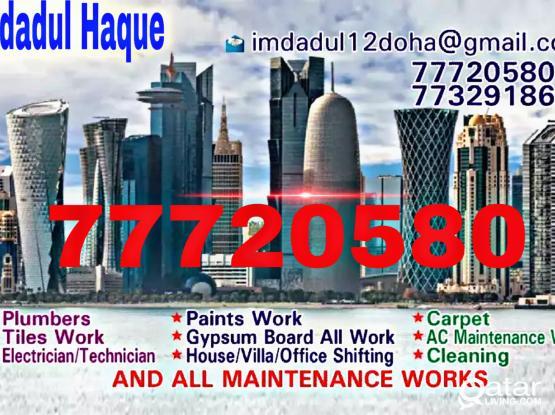 Plumbing  Tiles work  Paints work  Carpet  Ac maintenance   Electricians   House villa shifting. Please call 77720580