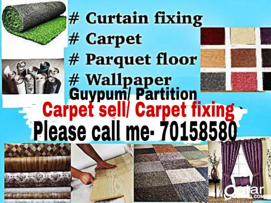 We do all type curtain fixing sofa making with carpet sell and fixing call me please- 70158580