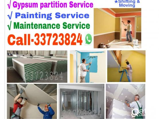 We do Gypsum partition, House painting & maintenance service  just you call me 33723824