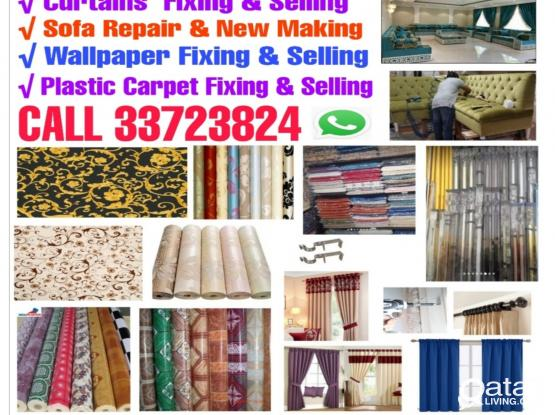 We do Making & Selling Curtains,plastic Carpet and wallpaper fixing, Sofa repair & new making  Call 33723824 WhatsApp