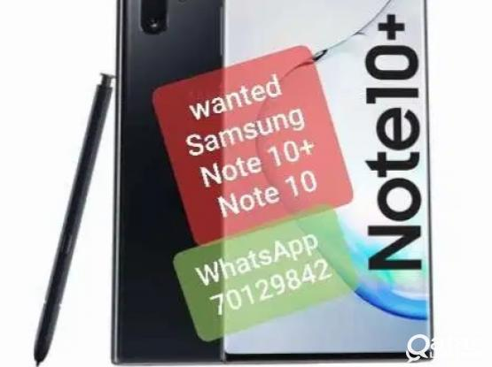 I need SAMSUNG Galaxy Note 10 +