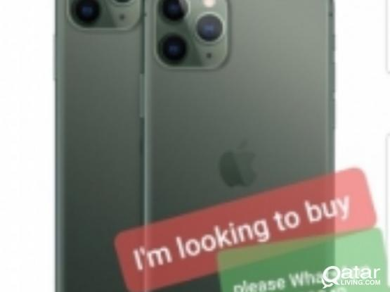 I'm buying iPhone...((.wanted iPhone )) 11 /11pro//max