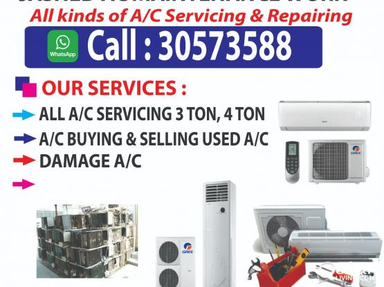 window and split AC /buying and selling servicing repairing maintenance  24 hours any location. Please call and WhatsApp this number ##30573588.  .