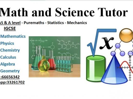 AS/A level Maths/Science Coaching classes-Online-At your home any place in Doha;Cambridge IGCSE,Edexcel IGCSE:6th grade to 12th grade:33261702