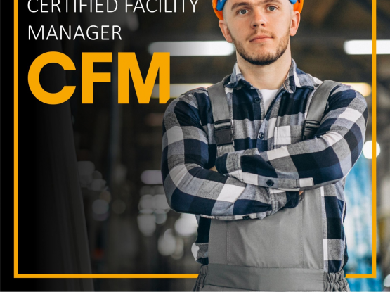 Certified Facility Manager (CFM)