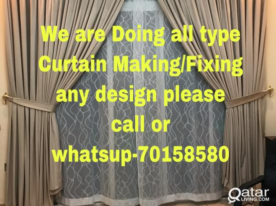 We are doing all type Curtain/vertical/Rolller/Blackout Making with fixing please call me- 70158580