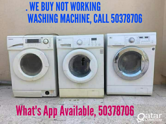 WE BUY  DAMAGE WASHING MACHINES, CALL 50378706