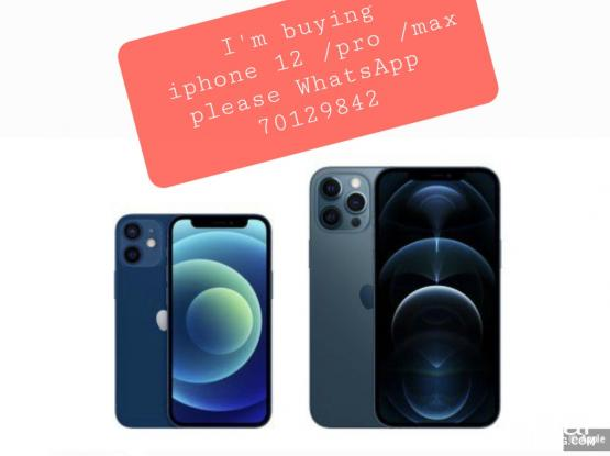 WANTED IPHONE 12 OR MAX OR PRO