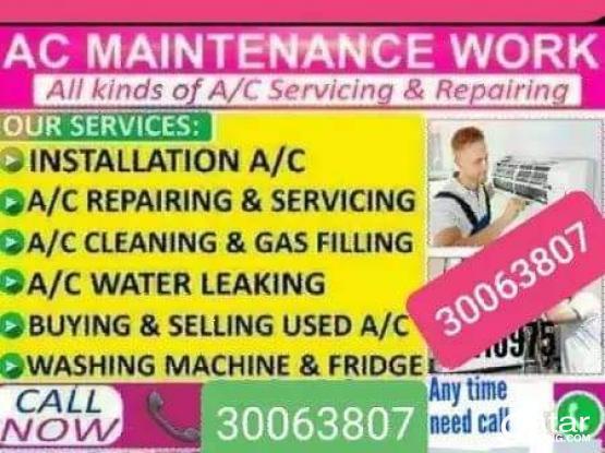 Professional AC & Fridge repairman. We buy and sell used AC. Please call 30063807/77267369
