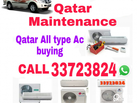 Call us 33723824 All type Ac buying and Qatar maintenance service