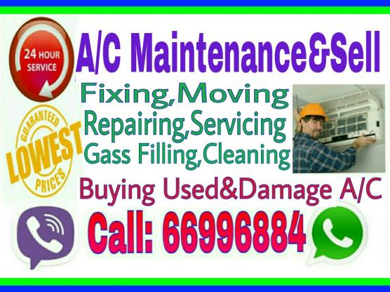 A/C Selling and Fixing,Repairing Etc.Call:66996884