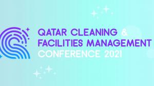 Qatar Cleaning & Facilities Management Conference 2021