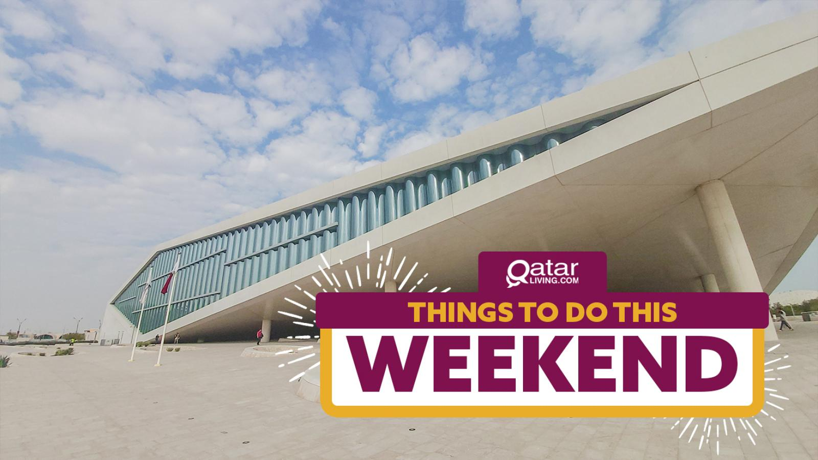 Things to do in Qatar this weekend: February 13-15