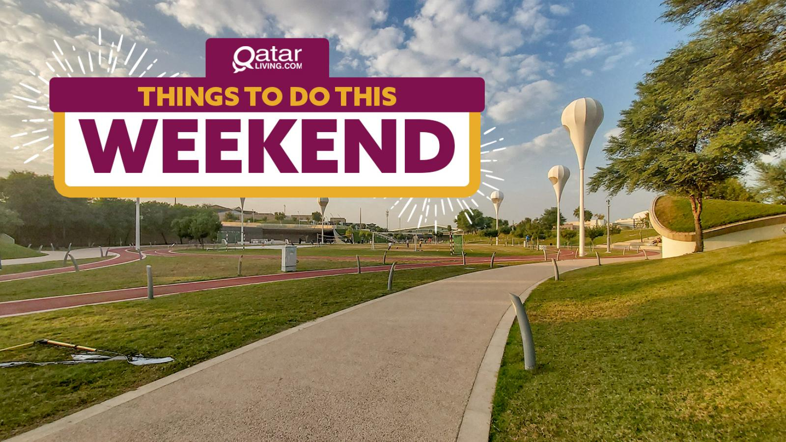 Things to do in Qatar this weekend: February 27-29