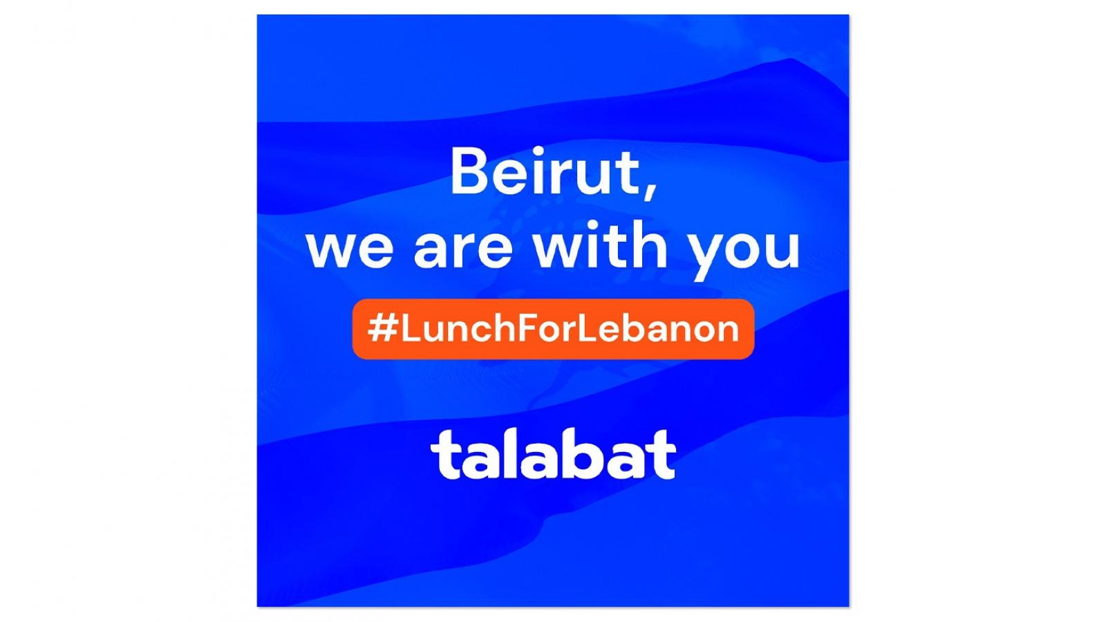 Talabat launches #LunchforLebanon initiative in support of Beirut