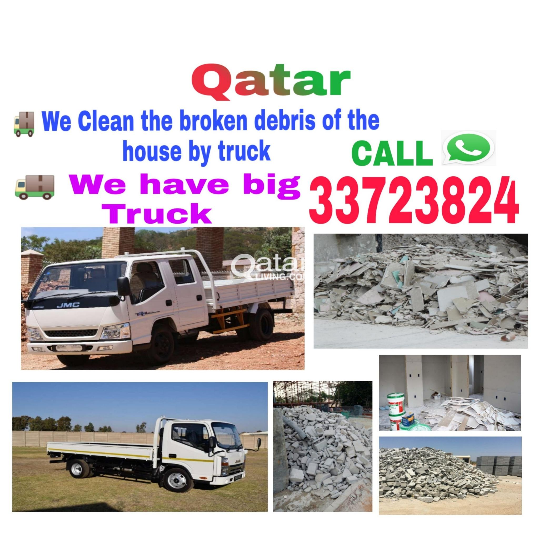 We do house cleaning , Big Truck available Service