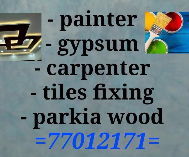 Painter - carpenter - gypsum - tiles fixing - park